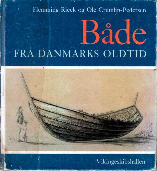 Både fra Danmarks Oldtid.